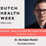 Medisch futuroloog Bertalan Meskó opent Dutch Health Week